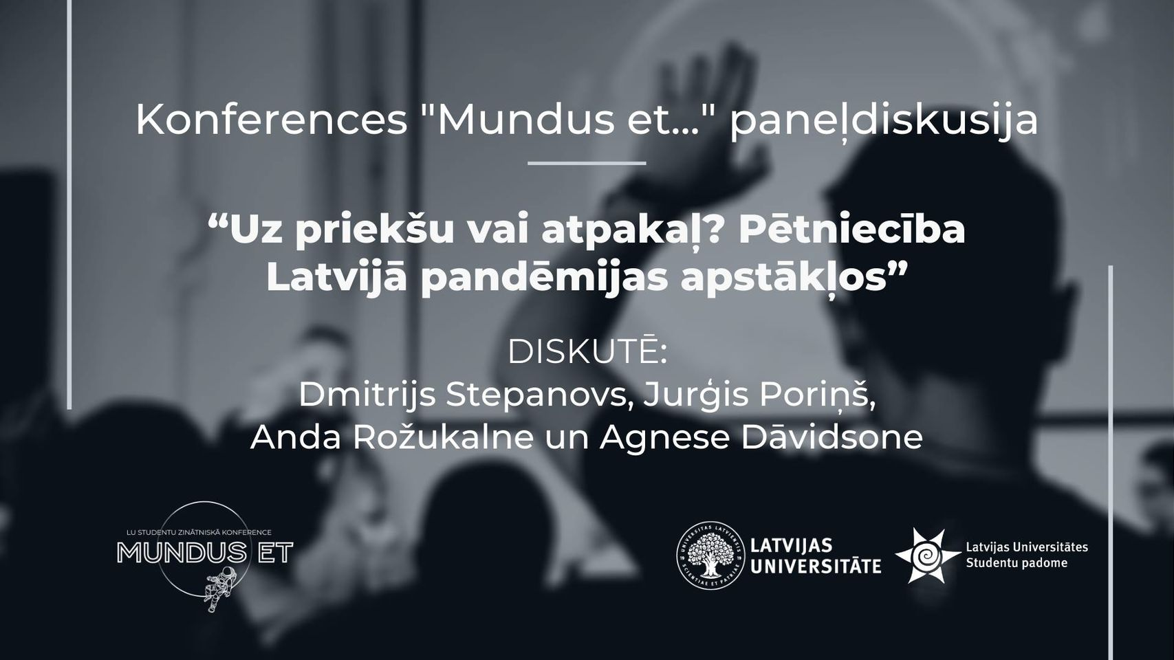 """Notiks paneļdiskusija """"Uz priekšu vai atpakaļ? Pētniecība Latvijā pandēmijas apstākļos"""""""